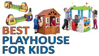 5 Best Playhouse for Kids,Toddlers 2018 Reviews