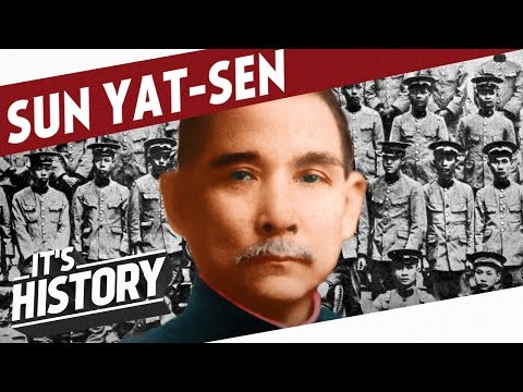 The Father of Modern China - Sun Yat-sen l HISTORY OF CHINA