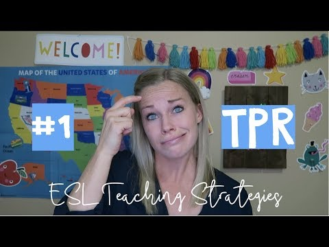 ESL Teaching Strategies: #1 TPR Or Total Physical Response (VIPKID)