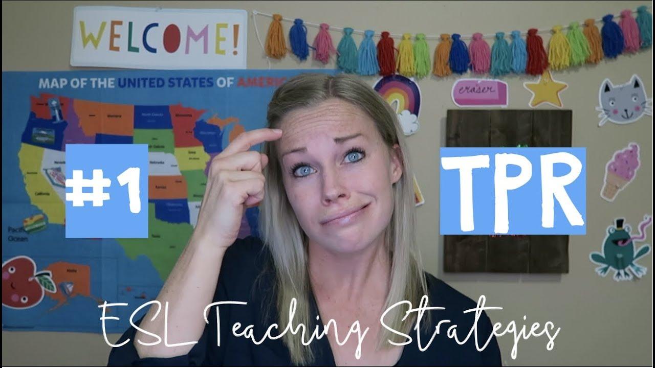 ESL Teaching Strategies: #1 TPR or Total Physical Response (VIPKID)