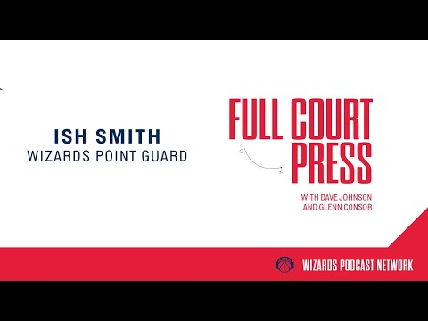 Full Court Press: Episode 2 - Special Guest Ish Smith