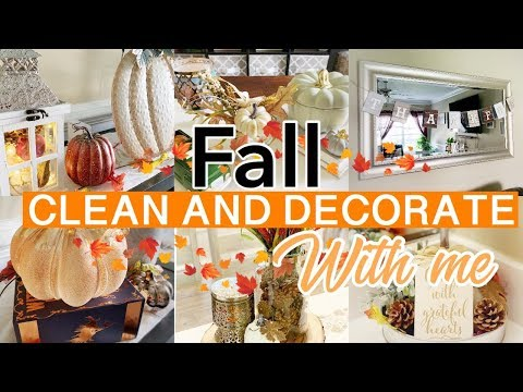FALL CLEAN AND DECORATE WITH ME 2019 :: FALL DECORATING IDEAS :: FARMHOUSE DECOR
