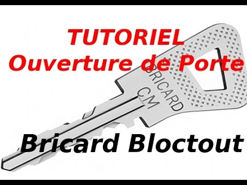 tutoriel ouverture de porte serrure bricard bloctout youtube. Black Bedroom Furniture Sets. Home Design Ideas