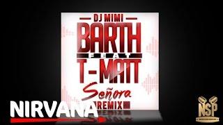 DJ MIMI - BARTH Senora Remix