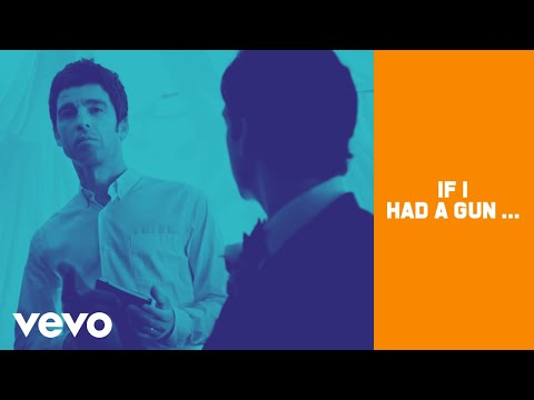 Noel Gallagher's High Flying Birds - If I Had A Gun… (Official Music Video)