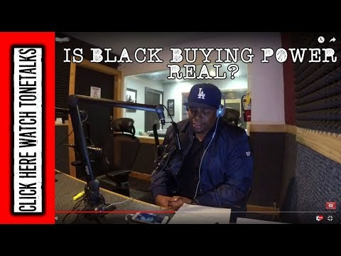 Is Black Buying Power Real? with Yvette Carnell