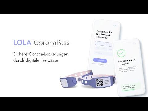 LOLA CoronaPass - Täuschungssicherer Nachweis von Corona-Tests für sichere Lockerungen