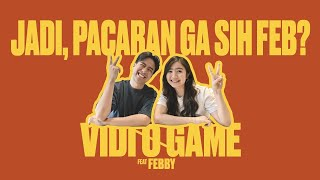 Vidi-O-Game : Febby Rastanty (Part 1)