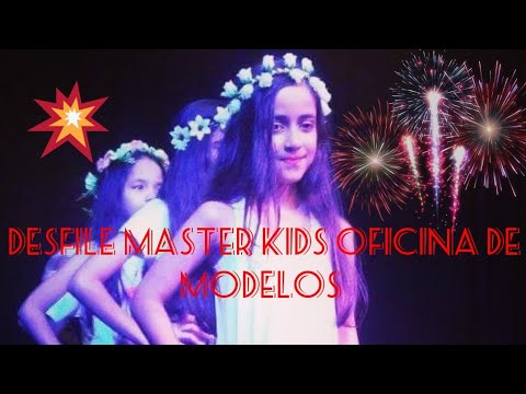 Desfile Master Kids Oficina De Modelos
