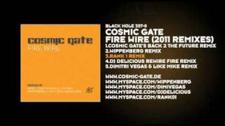 Cosmic Gate -- Fire Wire (Rank 1 Remix)