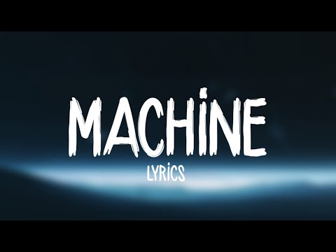 Imagine Dragons - Machine (Lyrics)