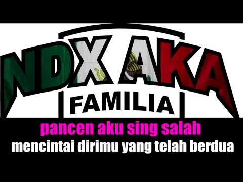 NDX a.k.a Ft.PJR - Sebatas Gendakan (Lirik Lagu)