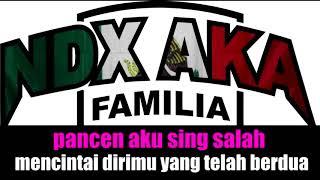 NDX a.k.a Ft.PJR - Sebatas Gendakan (Lirik Lagu) Mp3