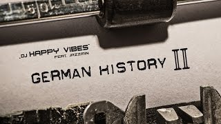 German History II - DJ Happy Vibes feat. Jazzmin
