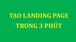 Hướng dẫn tạo landing page nhanh, đẹp bằng Blogspot trong 3 phút