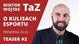 TEASER #2 - TaZ po rozstaniu o kibicowaniu Virtus.pro