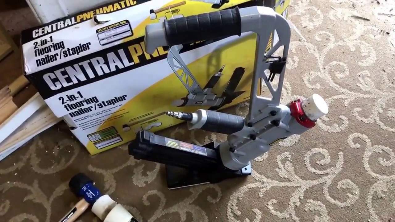 Harbor Freight Hard Wood Floor Nailer Stapler Central Pneumatic Revie W After1100 Sf