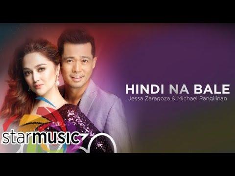 Jessa Zaragoza and Michael Pangilinan  Hindi Na Bale Audio 🎵