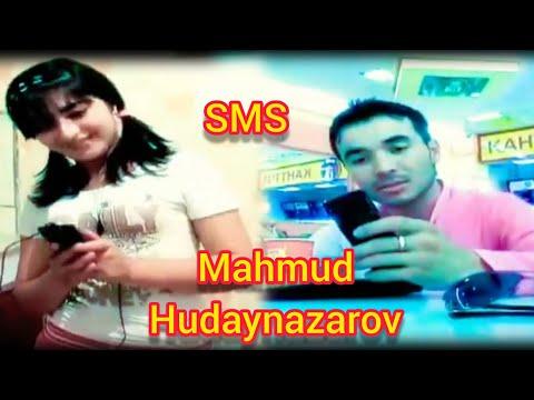 "Mahmud Hudaynazarov ""sms"" Music"