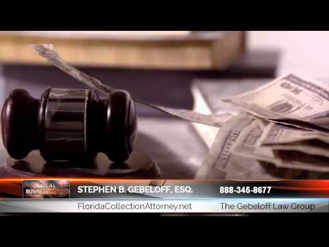 Commercial Collection Lawyer Boca Raton FL | The Gebeloff Law Group | Boca Raton Collection Age...
