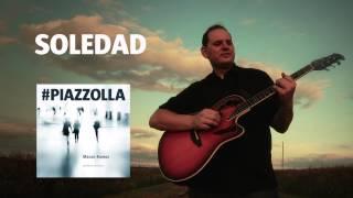 Soledad (Astor Piazzolla) - Guitarra - Mauro Ramos #PIAZZOLLA