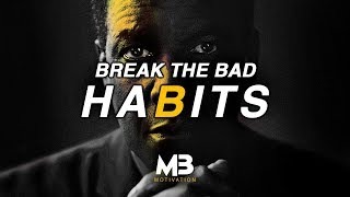 One of the best motivational videos ever - break your habits