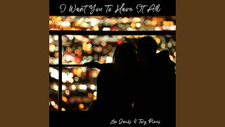 I Want You To Have It All Mp3 Download 320kbps