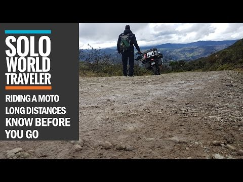 Know Before you go - Riding a Motorcycle Long Distances in Central and South America