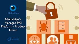 GlobalSign's Managed PKI Platform [Product Demo]