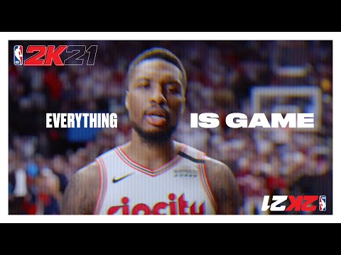 "NBA 2K21: ""Everything is Game"""