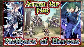 [Fire Emblem Heroes] Arena for Fun with Mothers of Heroes