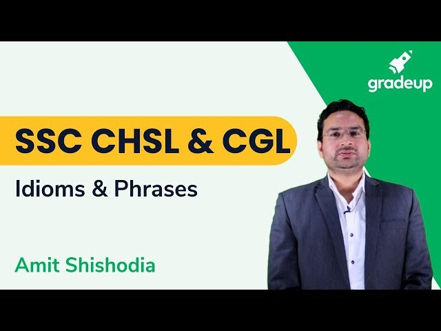 Aim SSC CHSL | Important Idioms And Phrases | English By Amit Shishodia