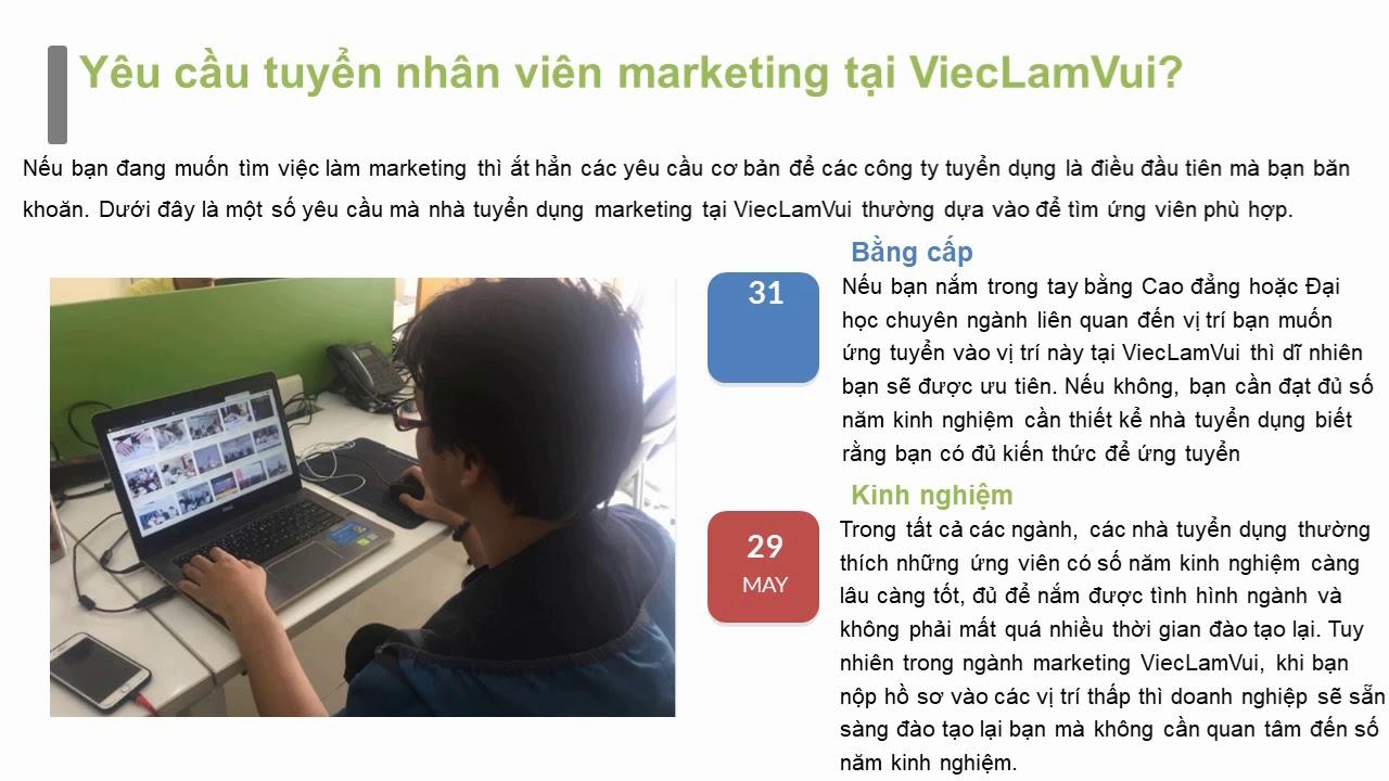 Yêu cầu tuyển nhân viên marketing tại ViecLamVui?