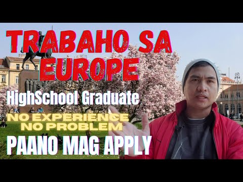 TRABAHO SA EUROPE || PAANO AKO NAKAPUNTA NG EUROPE AT PAANO MAG APPLY NG TRABAHO