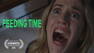 Feeding Time | Scary Short Horror Film | Screamfest