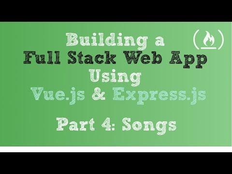 Full Stack Web App using Vue.js & Express.js: Part 4