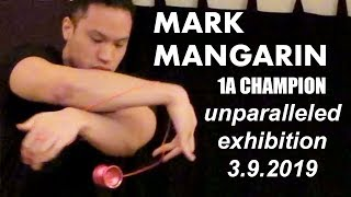 Mark Mangarin - 1st Place - Unparalleled Exhibition 3.9.2019 - Presented by Yoyo Contest Central
