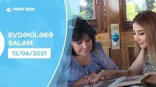 Evdəkilərə Salam - Flora Kərimova   13.06.2021