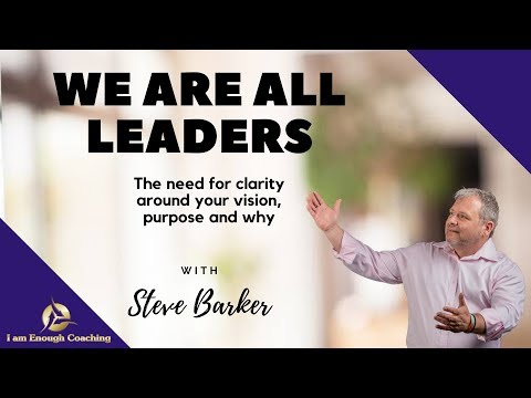 We are All Leaders - Vision