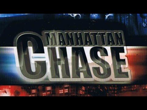 Manhattan Chase Végigjátszás/Bemutató