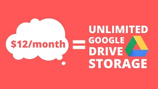 How to Get Unlimited Google Drive Cloud Storage for $12/month! (NO LONGER WORKING)