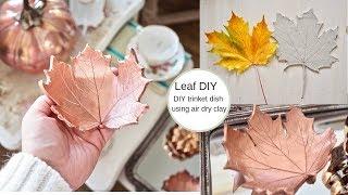 How to make a leaf trinket dish, Autumn DIY