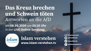 Islam Verstehen - Das Kreuz brechen und Schwein töten – Antworten an die AfD