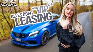 Was ist VIP Leasing?