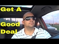 How To Get A Good Deal On A New Car-EASY Car Negotiation Strategies