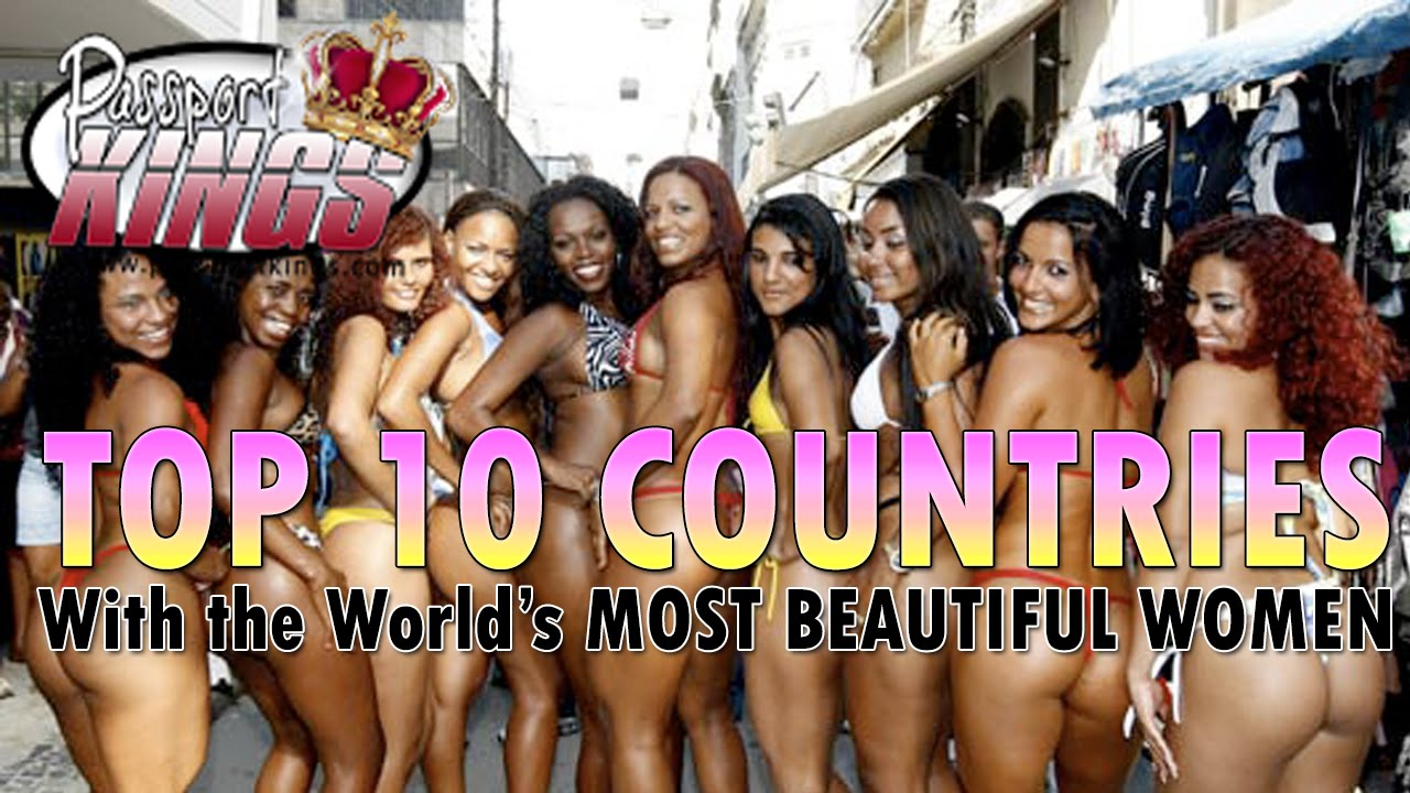 Which country has the hottest girls