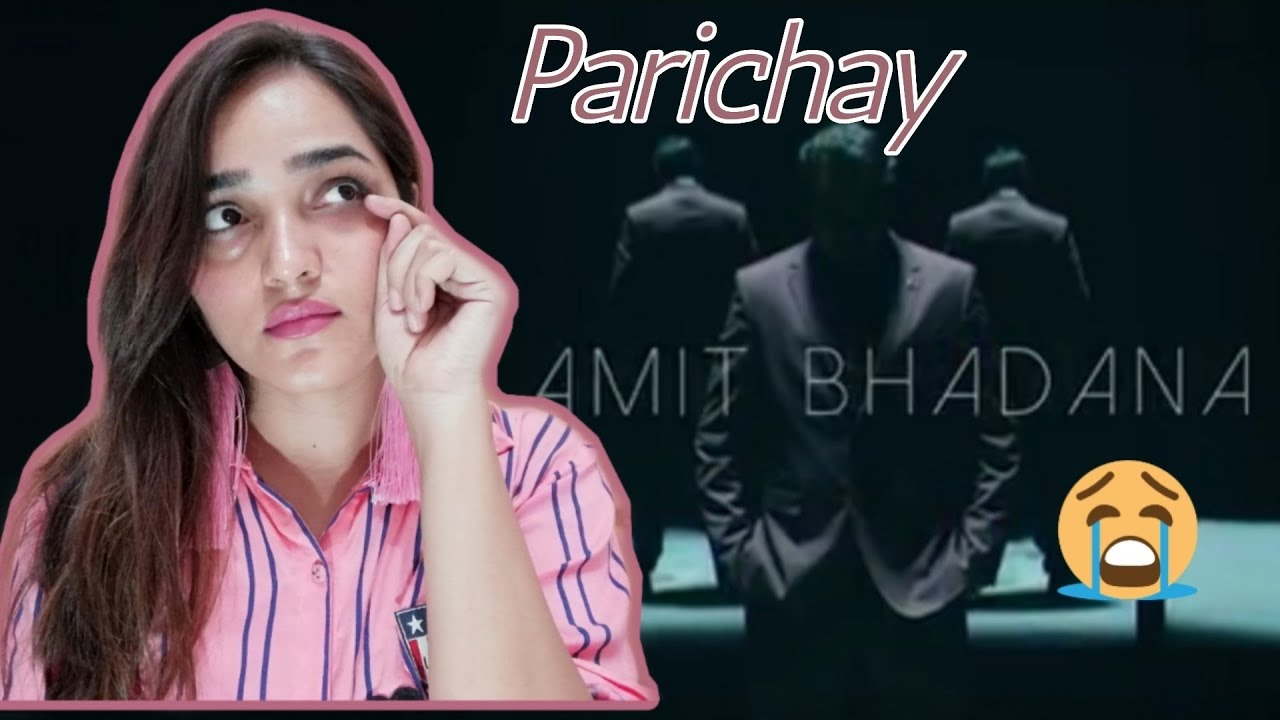 Parichay - Amit Bhadana (Official Music Video) |Queen Habiba |