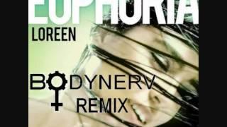 Loreen - Euphoria [Bodynerv remix]