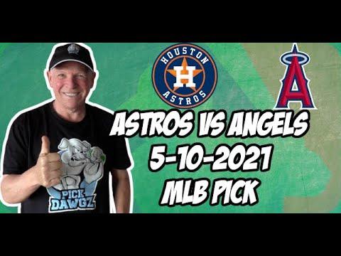 MLB Pick Today: Houston Astros vs Los Angels Angels 5/10/21 MLB Betting Pick and Prediction