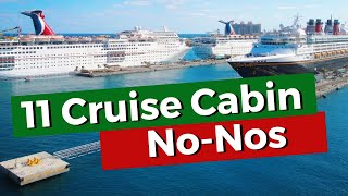 Cruise Cabin No-Nos. 11 Things Never To Do In Your Cabin